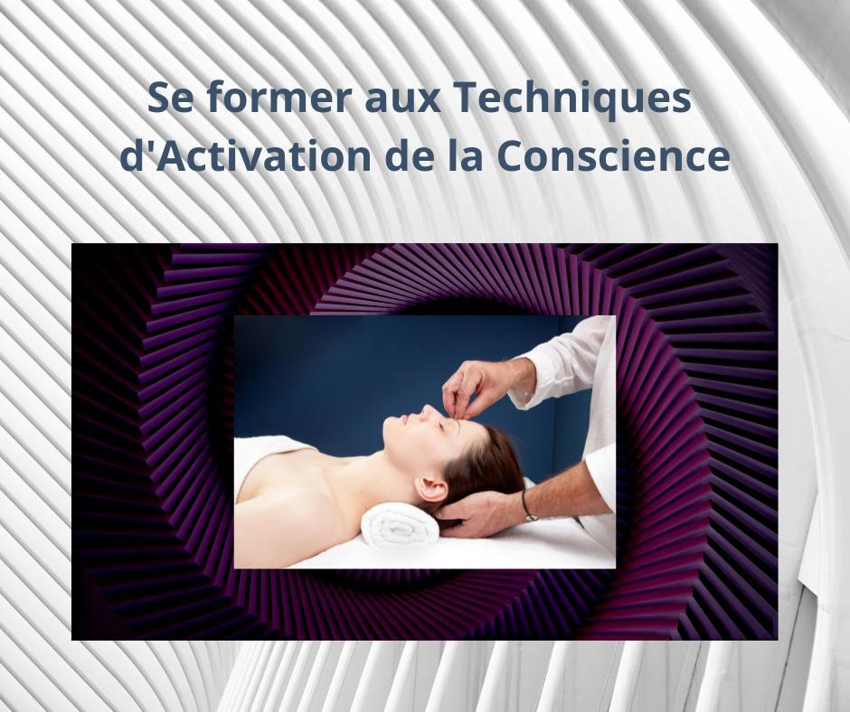 Techniques d'Activation de la Conscience